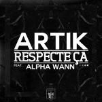 respecte-ça-artik-alpha-wann-600x600