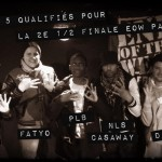 Plb, Flo, Fatyo, NLS Casaway, Djoga sont qualifiés pour le End Of the Weak Paris !