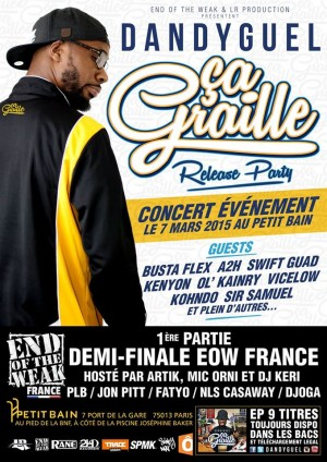 "DANDYGUEL ""Ça Graille"" Release Party  + Demi-finale EOW Paris @ Petit Bain 