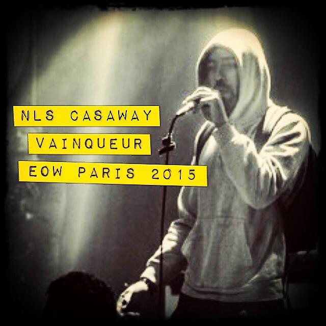 NLS Casaway remporte le EOW PAris 2015 !